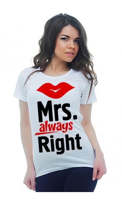 Женская футболка Mrs. always Right
