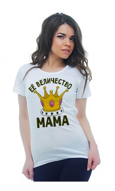 Женская футболка Её величество мама