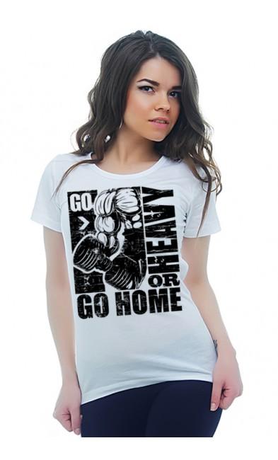 Женская футболка GO HOME OR HEAVY